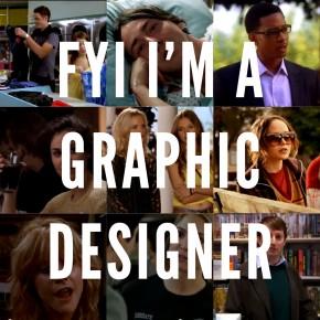 The 'cool' job: I'm a Graphic Designer