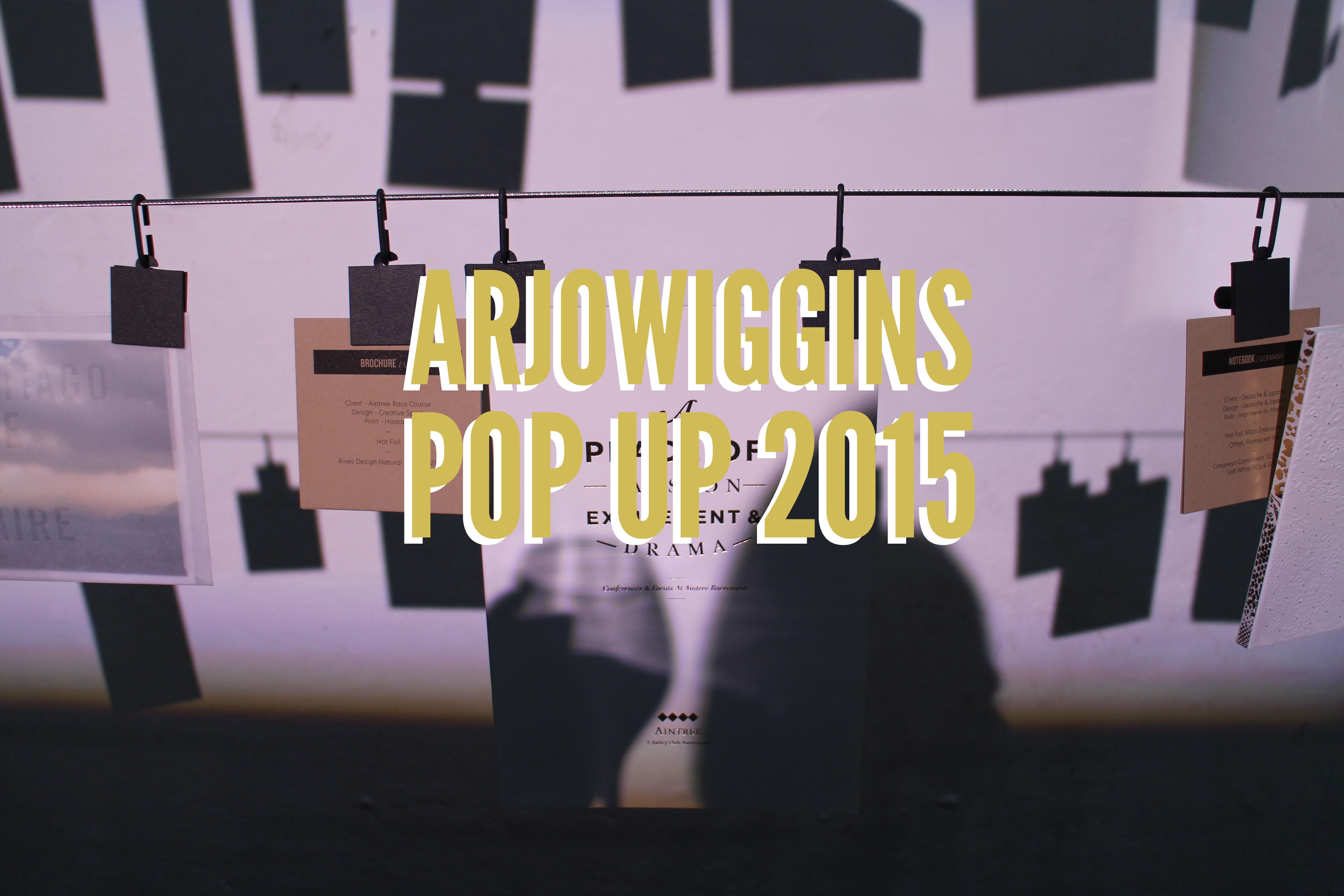 https://graphiquefantastique.com/wp-content/uploads/2015/04/ArjowigginsPopUp2015.jpg