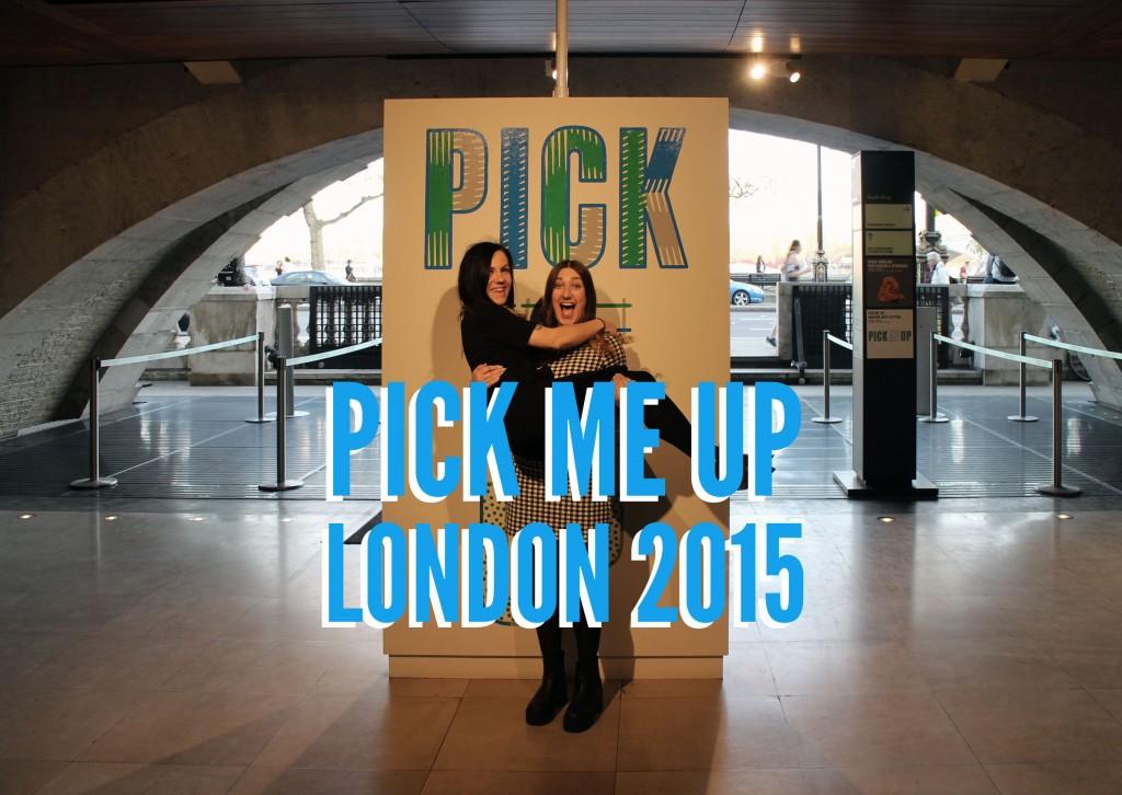 Pick Me Up 2015
