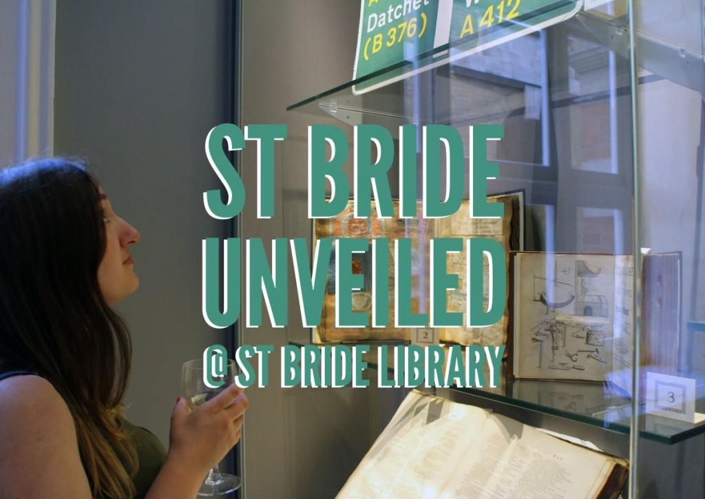 St Bride: Unveiled