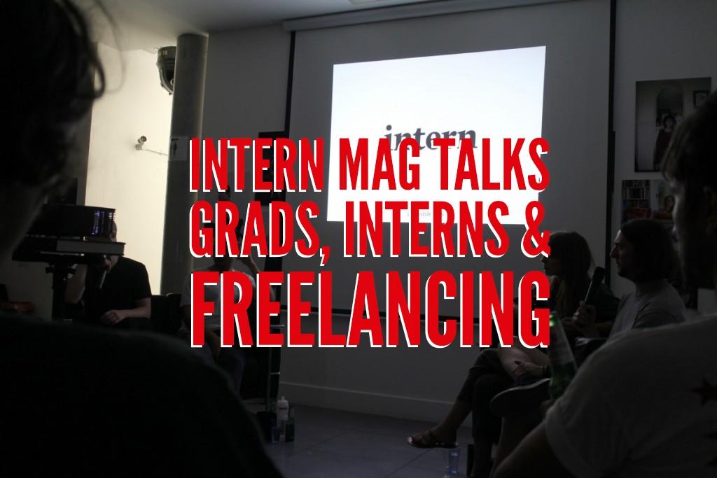 First Tuesdays: Intern Magazine @ the print space